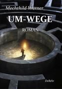 UM-WEGE - Roman