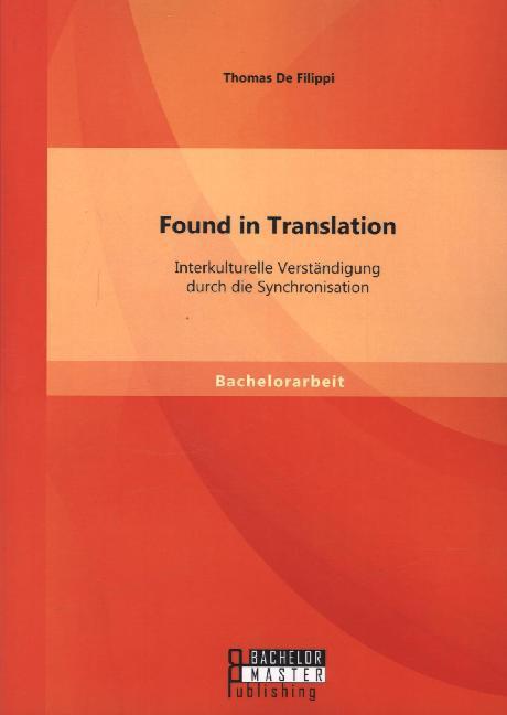 Found in Translation: Interkulturelle Verständi...