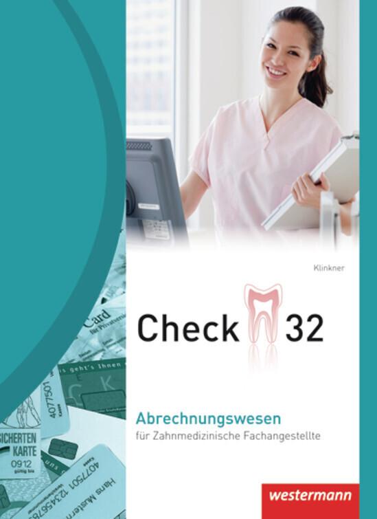 Check 32 Abrechnungswesen für Zahnmedizinische Fachangestellte als Buch