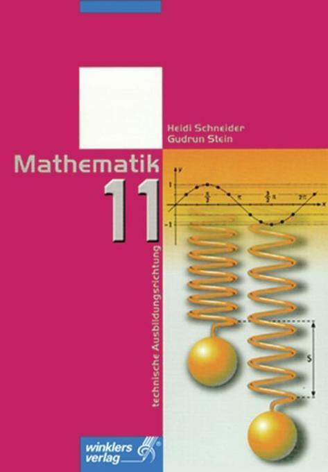 Mathematik. Jahrgangsstufe 11. Technische Ausbildungsrichtung als Buch
