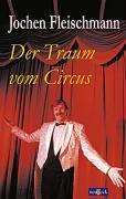 Der Traum vom Circus als Buch