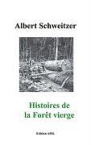 Histories de la Forêt vierge als Buch