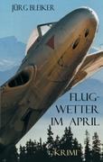 Flugwetter im April als Buch