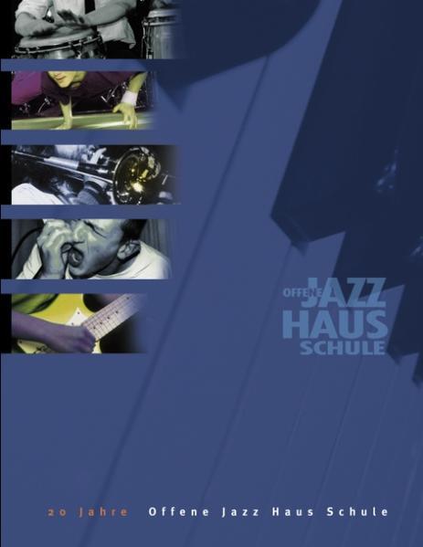 20 Jahre offene Jazz Haus Schule als Buch