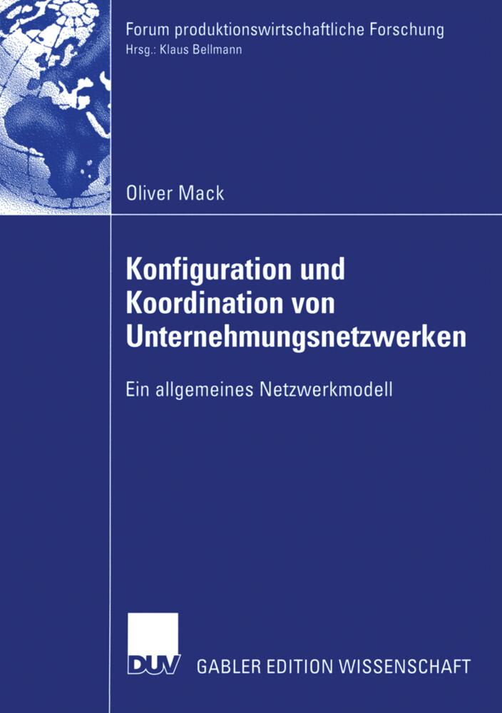 Konfiguration und Koordination von Unternehmungsnetzwerken als Buch