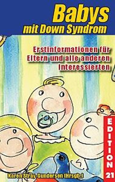 Babys mit Down-Syndrom als Buch von Karen Stray...