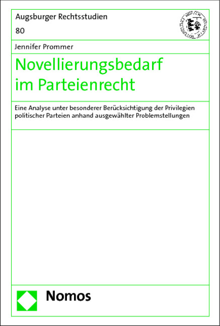 Novellierungsbedarf im Parteienrecht als Buch v...