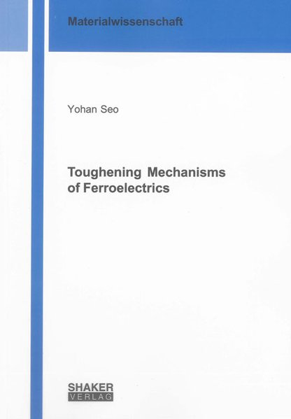 Toughening Mechanisms of Ferroelectrics als Buc...