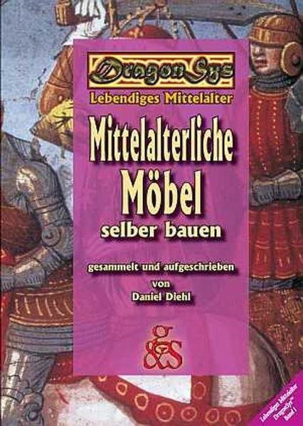 Mittelalterliche Möbel selber bauen als Buch