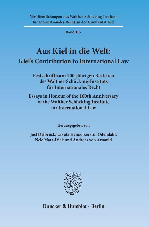Aus Kiel in die Welt: Kiel´s Contribution to In...