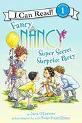 Fancy Nancy: Super Secret Surprise Party