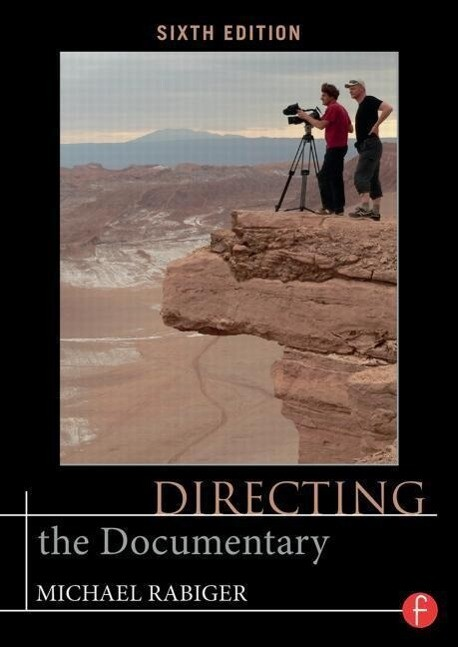 Directing the Documentary als Buch von Michael ...