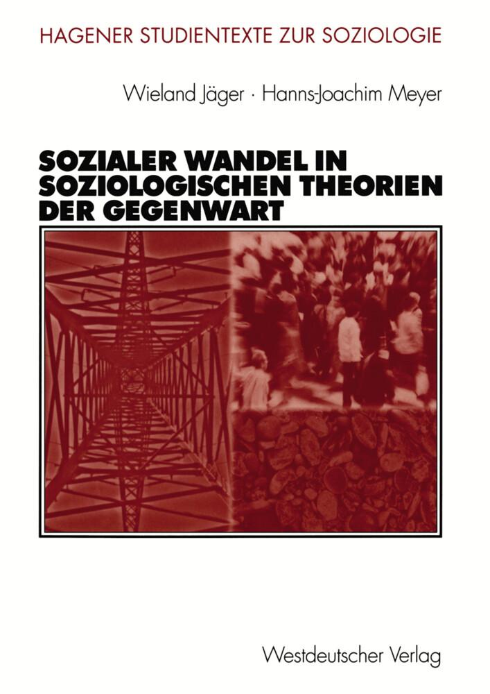 Sozialer Wandel in soziologischen Theorien der Gegenwart als Buch