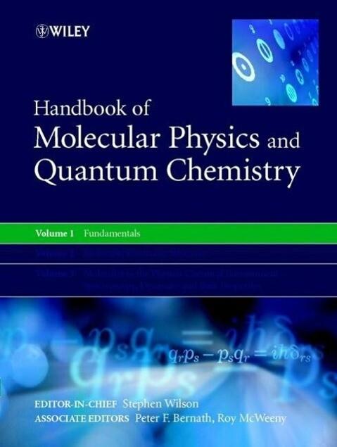 Handbook of Molecular Physics and Quantum Chemistry, 3 Volume Set als Buch
