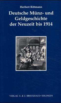 Deutsche Münz- und Geldgeschichte der Neuzeit bis 1914 als Buch