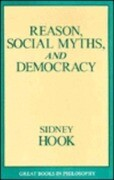 Reason, Social Myths, and Democracy