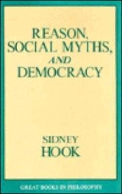 Reason, Social Myths, and Democracy als Taschenbuch