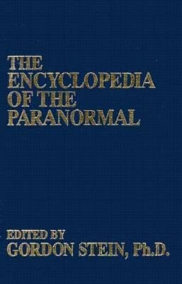 The Encyclopedia of the Paranormal als Buch