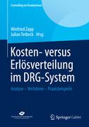 Kosten- versus Erlösverteilung im DRG-System