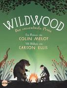 Wildwood 03: Der verzauberte Prinz