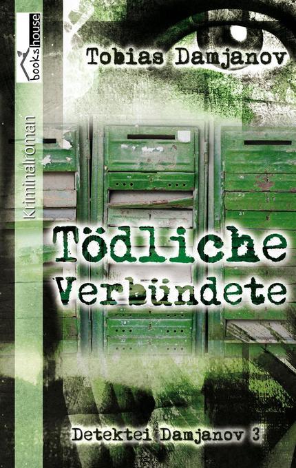 Tödliche Verbündete als Taschenbuch von Tobias ...