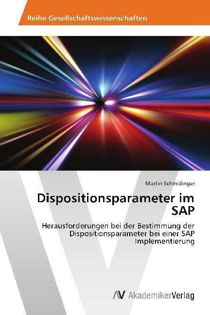 Dispositionsparameter im SAP als Buch von Marti...