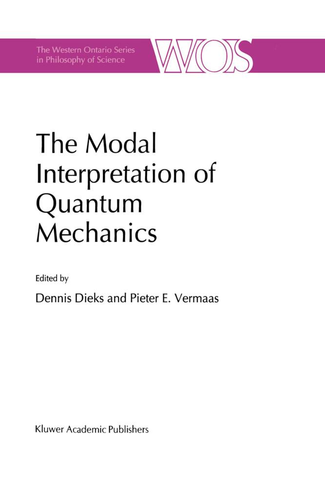 The Modal Interpretation of Quantum Mechanics als Buch