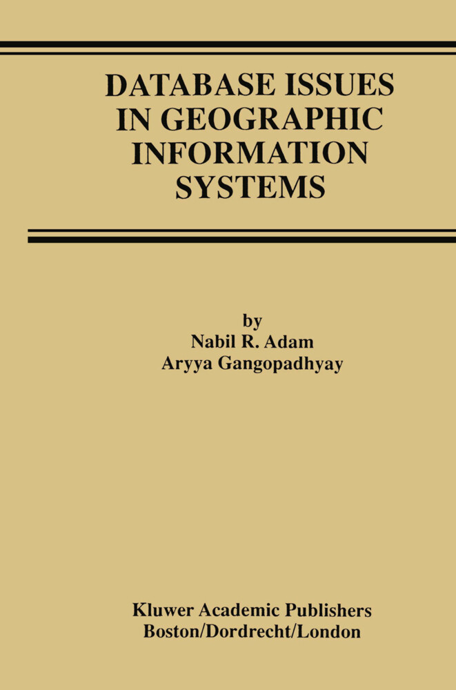 Database Issues in Geographic Information Systems als Buch (gebunden)