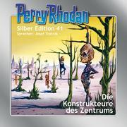 Perry Rhodan Silber Edition 41: Die Konstrukteure des Zentrums