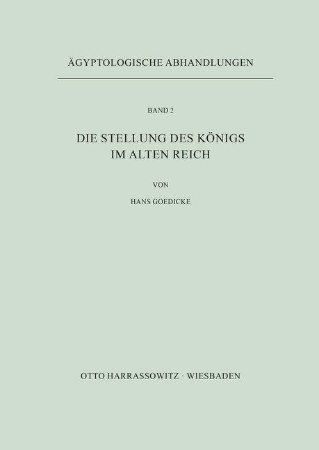 Die Stellung des Königs im Alten Reich als Buch...