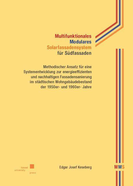 Multifunktionales Modulares Solarfassadensystem...