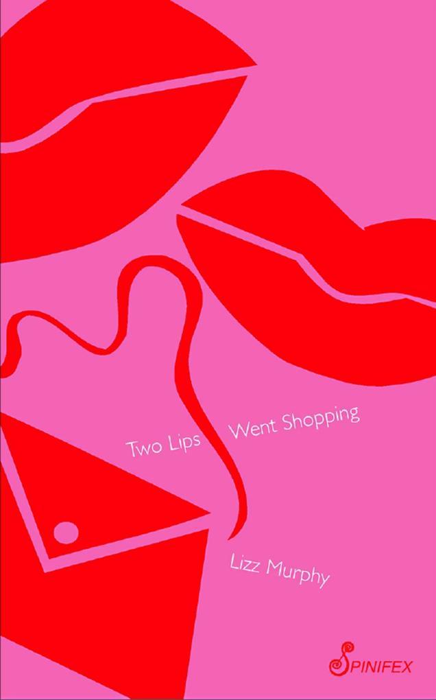 Two Lips Went Shopping als eBook Download von L...