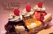 From Your Ice Cream Maker