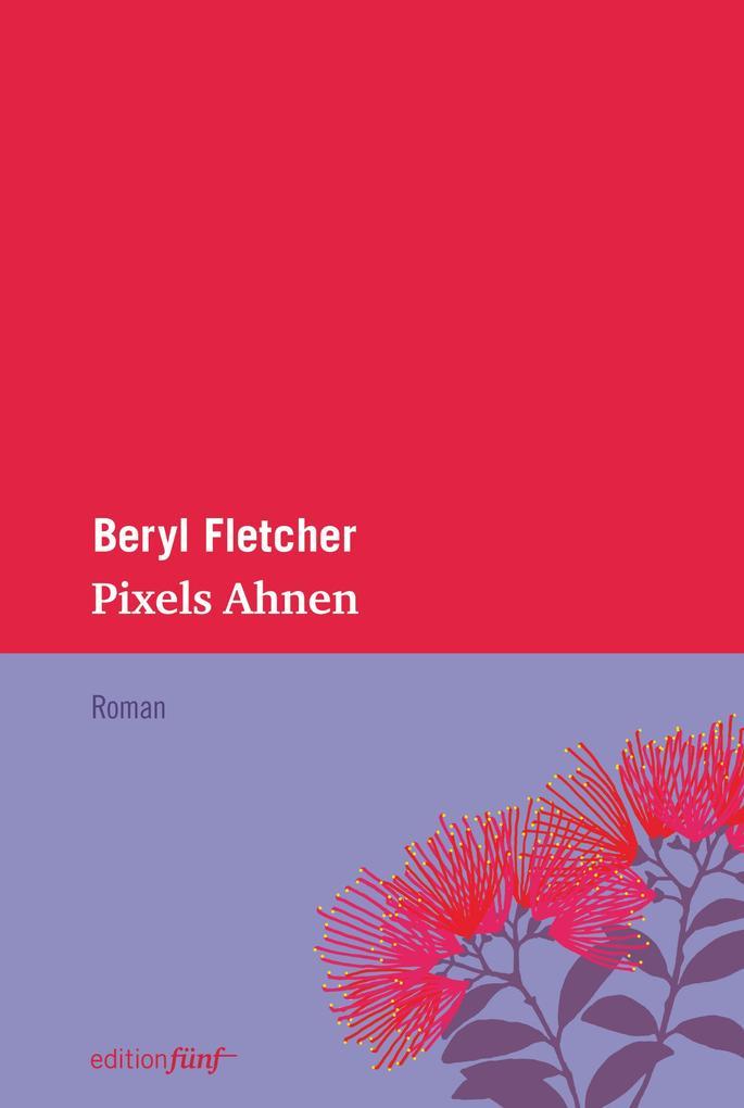 Pixels Ahnen als eBook Download von Beryl Fletcher