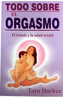 Todo Sobre El Orgasmo als Taschenbuch