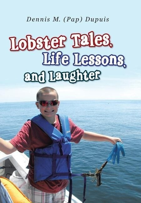 Lobster Tales, Life Lessons, and Laughter als B...