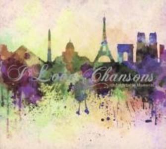 I Love Chansons