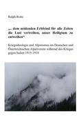Kriegsideologie und Alpinismus