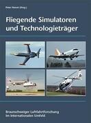 Fliegende Simulatoren und Technologieträger