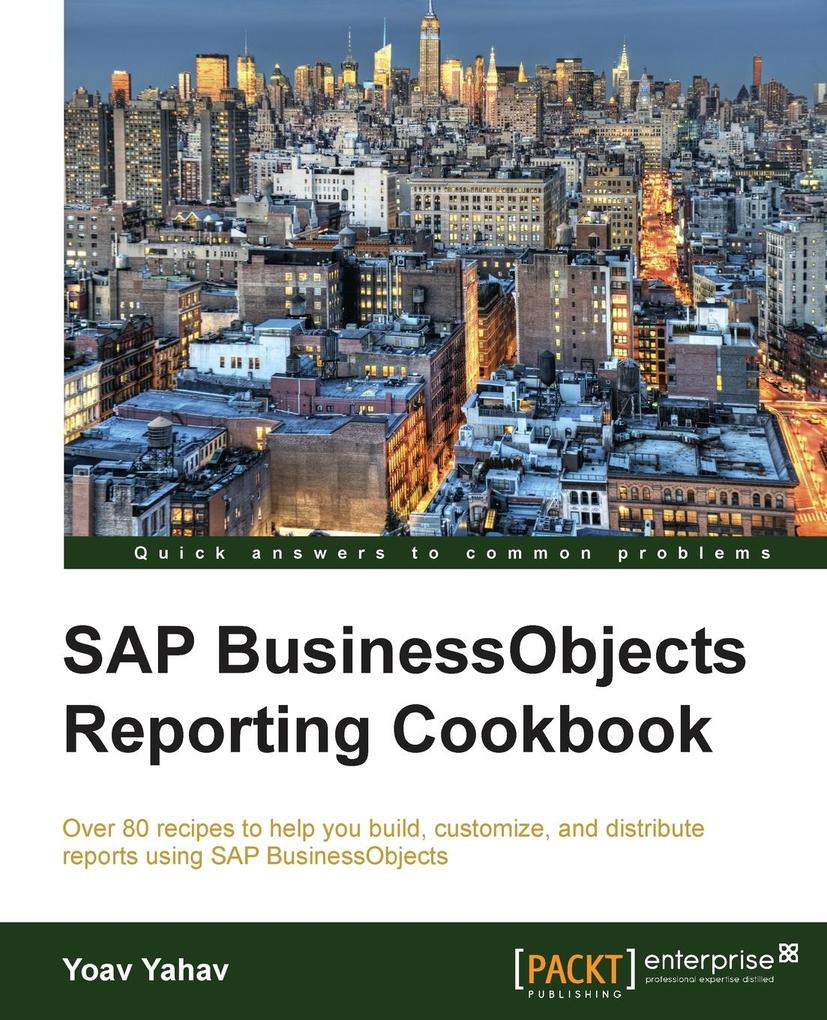 SAP BusinessObjects Reporting Cookbook als Tasc...