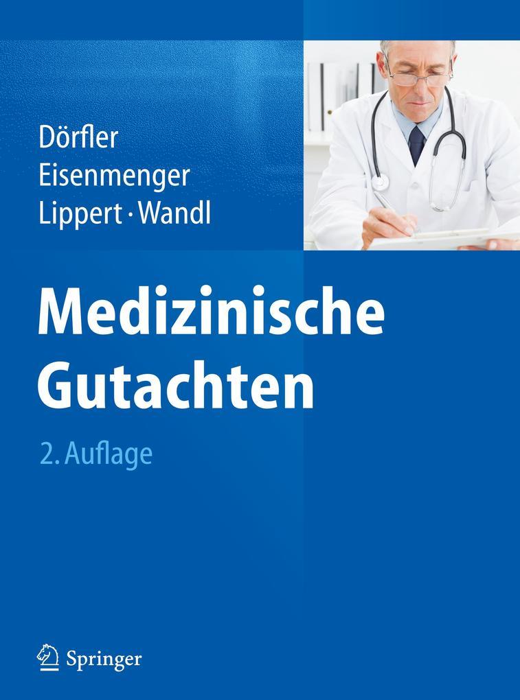 Medizinische Gutachten als Buch von