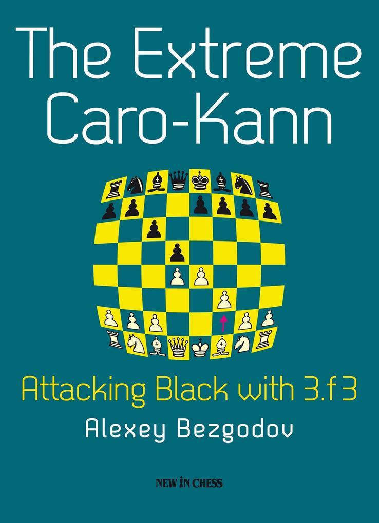 The Extreme Caro-Kann als eBook Download von Al...