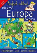Einfach Schlau - Ich lerne Europa kennen