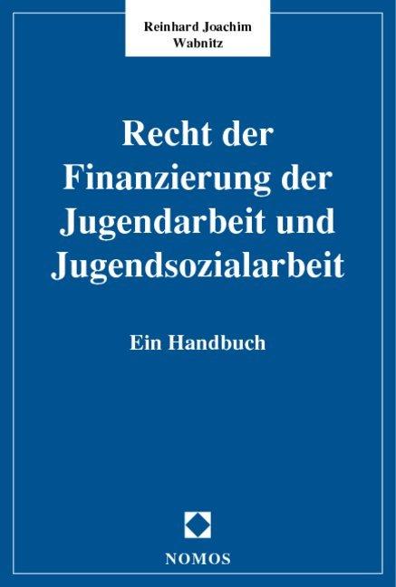 Recht der Finanzierung der Jugendarbeit und Jugendsozialarbeit als Buch