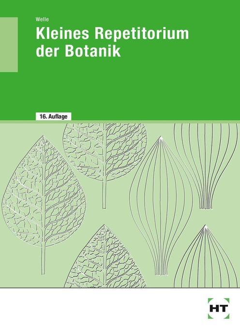 Kleines Repetitorium der Botanik als Buch