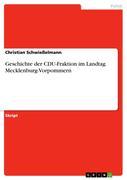 Geschichte der CDU-Fraktion im Landtag Mecklenburg-Vorpommern