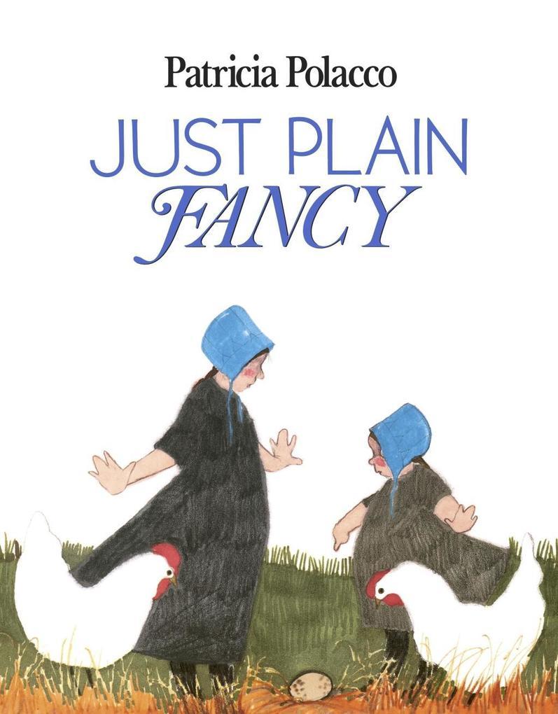 Just Plain Fancy als eBook Download von Patrici...