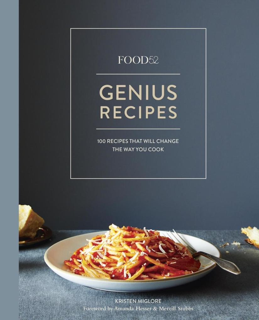 Food52 Genius Recipes als eBook Download von Kr...