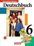 Deutschbuch 6. Schülerbuch. Bayern. Gymnasium. RSR 2006