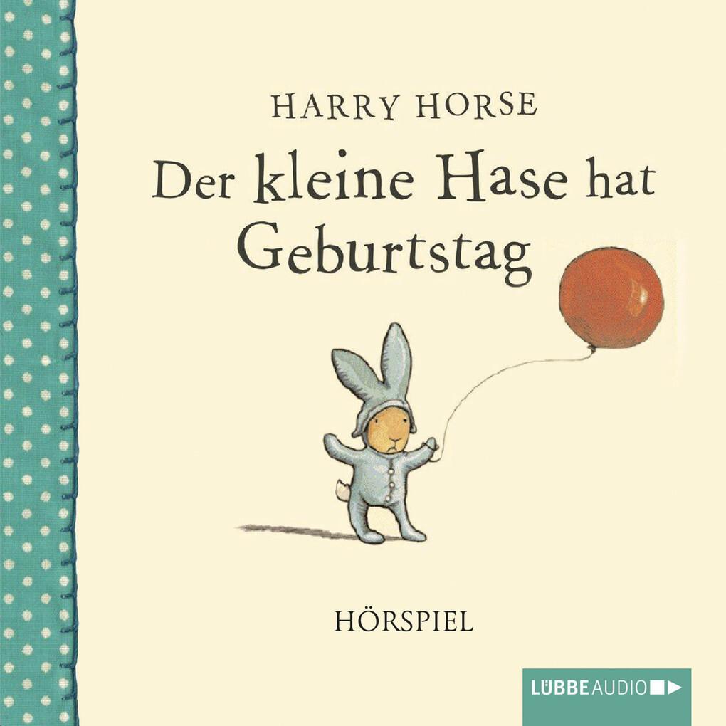 Der kleine Hase hat Geburtstag als Hörbuch Down...